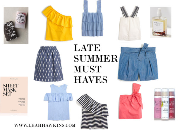 Late Summer Must Haves
